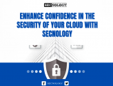 Enhance confidence in the security of your cloud with SECNOLOGY
